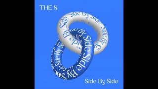 THE 8 (徐明浩) - Side By Side (肩并肩) (Chinese Ver.) [Audio]