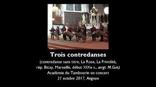 Trois contredanses du répertoire Bicay - Académie du Tambourin en concert