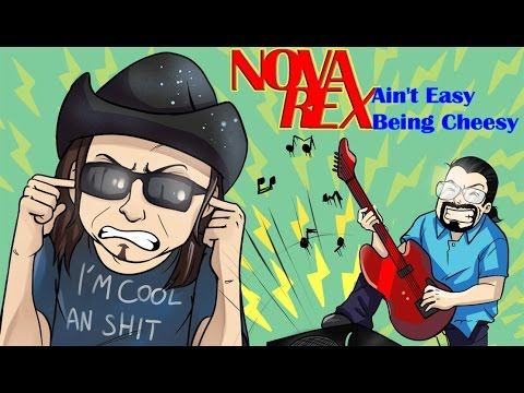 The Irritated Film Critic - Nova Rex: Ain't Easy Being Cheesy