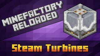 MineFactory Reloaded - Steam Turbines