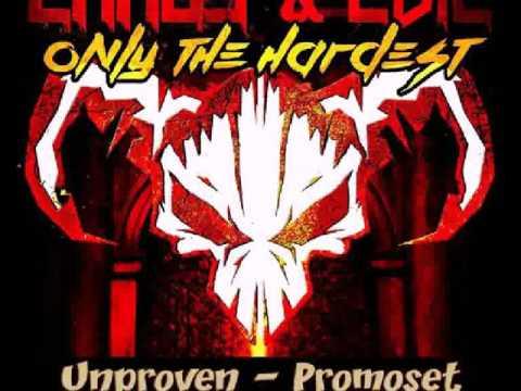 Unproven   Chaos & Evil Promo Mix