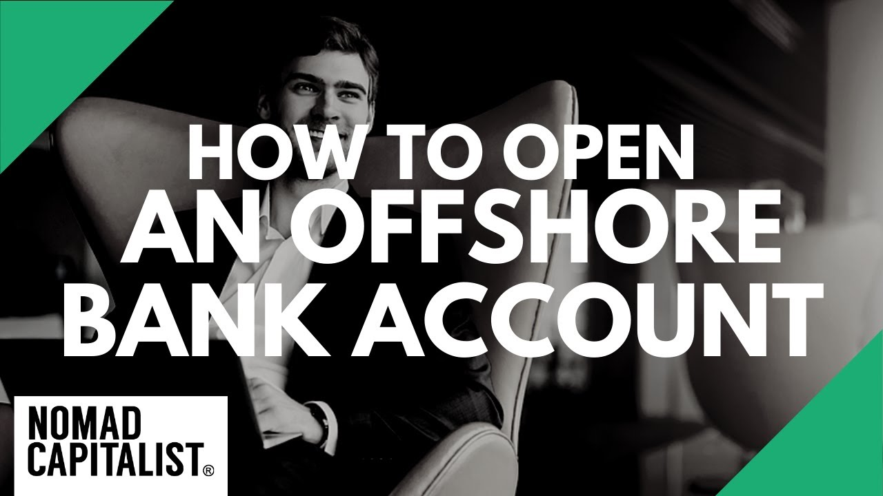 Offshore Banking: How to Open an Offshore Bank Account