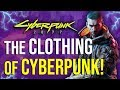 Cyberpunk 2077 - Clothing & Fashion Explained!