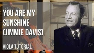 How to play You Are My Sunshine by Jimmie Davis on Viola (Tutorial)