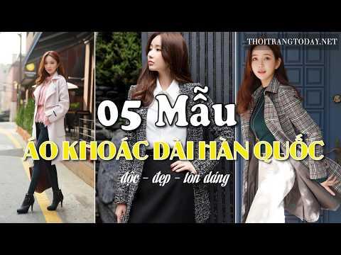 5 Mẫu Áo Khoác Nữ Dáng Dài Kiểu Hàn Quốc Mẩu Mới Toang