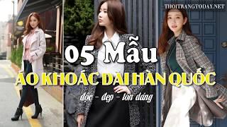 """5 Mẫu Áo Khoác nữ Dáng Dài Kiểu Hàn Quốc mẩu Mới Toang """"Cưng Lắm Luôn"""""""