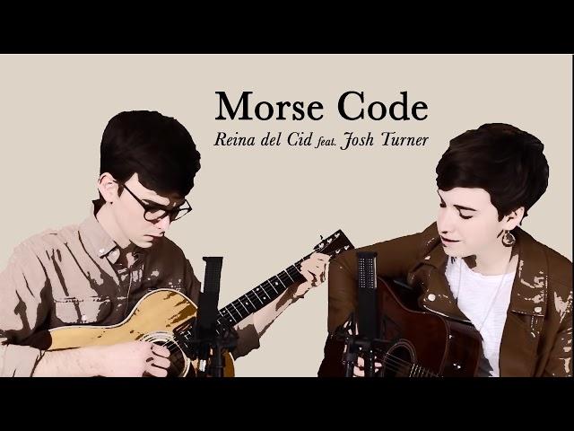 Morse Code - Reina del Cid feat. Josh Turner (Official Audio)