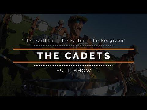 2017 Cadets  FULL SHOW