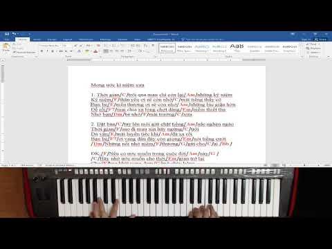 Mong Ước Kỉ Niệm Xưa (Hướng Dẫn Đệm Hát Piano Chi Tiết) - Nhật Organ