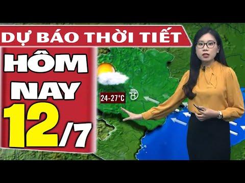 Dự báo thời tiết hôm nay mới nhất ngày 12/7/2021 | Dự báo thời tiết 3 ngày tới