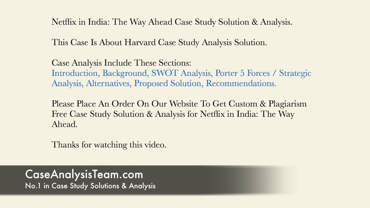 Netflix In India The Way Ahead Case Study Solution Analysis Youtube