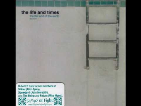 The Life and Times - High Scores