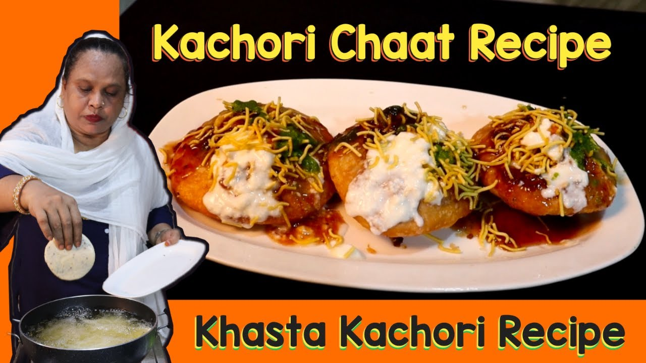 Kachori Chaat Recipe | Homemade Khasta Kachori | Mumbai Style Dahi Kachori