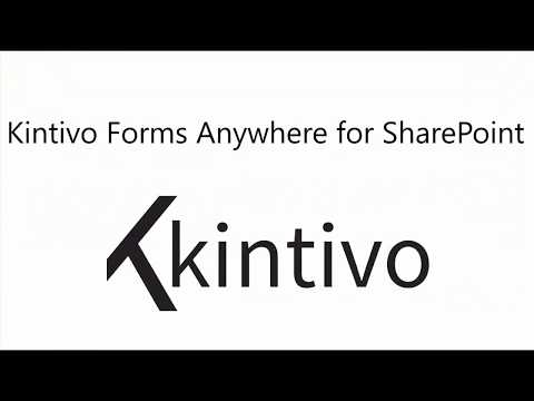 Kintivo Forms Anywhere available for Office 365 SharePoint Online - office forms online