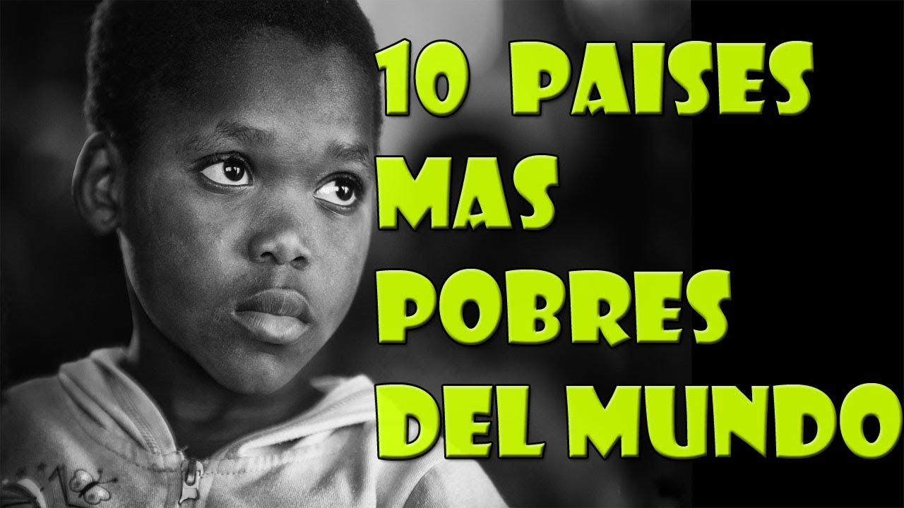 Los 10 Países Más Pobres Del Mundo Según La Onu Youtube