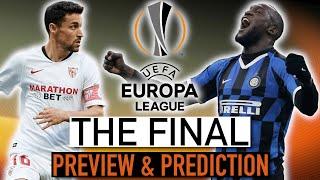 My Europa League Final Preview & Predictions - Inter Milan vs Sevilla