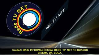 REDE TV  NET  IN  NEWS  CINEMA  DA  BOCA