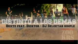 Download Doxte feat. Dicktor - Distinto a los demas (CLIP OFICIAL FULLHD) MP3 song and Music Video