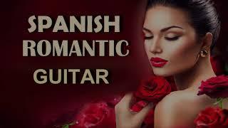 BEST SPANISH GUITAR LOVE SONGS INSTRUMENTAL ROMANTIC RELAXING SENSUAL LATIN MUSIC GREATEST  HITS