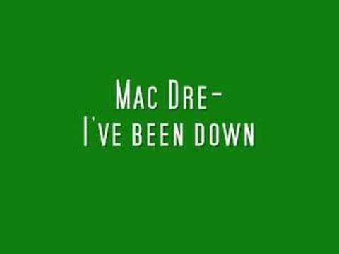 Mac Dre-I've been down