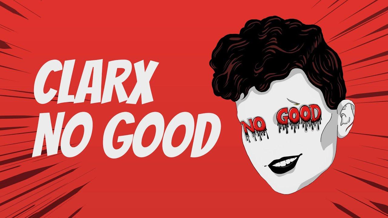 Download Clarx - No Good