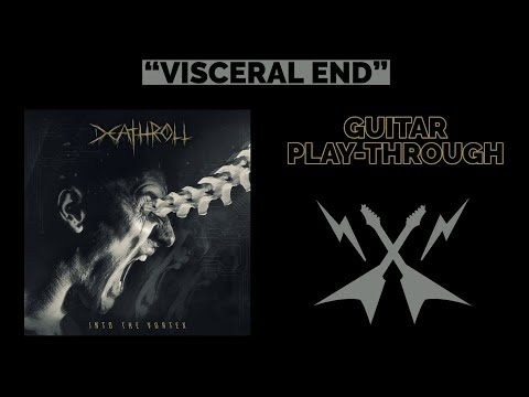 DEATHROLL | VISCERAL END | GUITAR PLAY-THROUGH