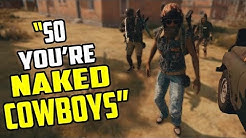 PUBG | Naked Gay Cowboys | Funny Voice Chat!