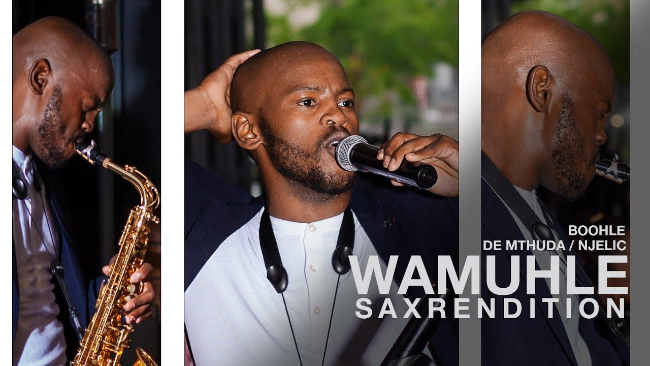 Download Wamuhle Saxrendition