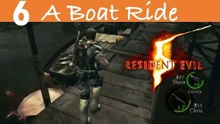 Resident Evil 5 Remastered Part 6-A Boat Ride