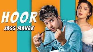 HOOR Jass Manak ft Swaalina Mp3 Song Download