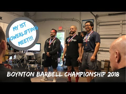 My First Powerlifting Meet! Boynton Barbell Championship 2018