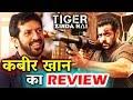 Salman's Tiger Zinda Hai Trailer Review By Ek Tha Tiger Director Kabir Khan