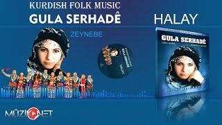 Gula Serhade - Zeynebe