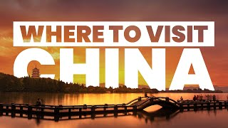 BEST PLACES IN CHINA TO VISIT