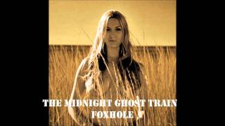 The Midnight Ghost Train - Foxhole