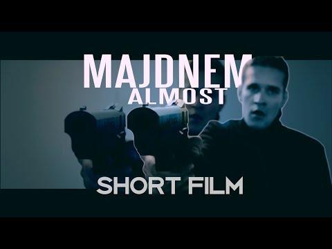 Majdnem (Almost) -  short film