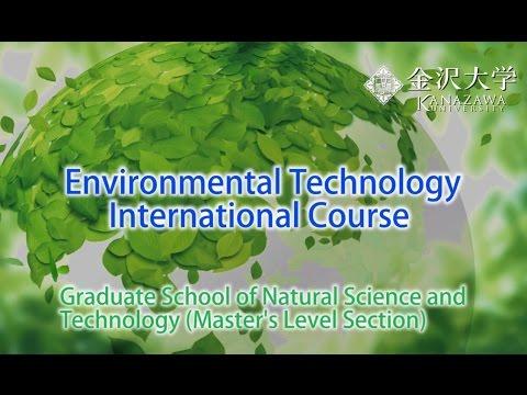 Environmental Technology International Course [Kanazawa University]