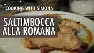 Cooking With Simona - How To Make Saltimbocca Alla Romana | Walks Of Italy