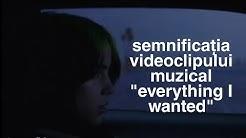 "Semnificația videoclipului muzical ""everything i wanted"" || Billi Eilish Romania"