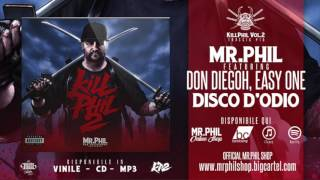 MR.PHIL ft. DON DIEGOH, EASY ONE - DISCO D'ODIO