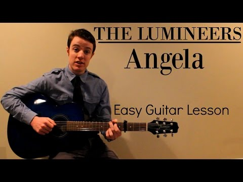 The Lumineers  Angela  Easy Guitar Less & Chords