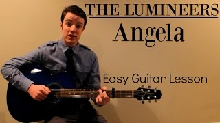 The Lumineers - Angela | Easy Guitar Lesson & Chords