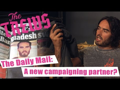 The Daily Mail: A New Campaigning Partner? Russell Brand The Trews (E337)