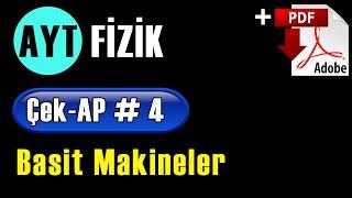 Basit Makineler +PDF  AYT Fizik Çek-AP 4 çekap aytfizik
