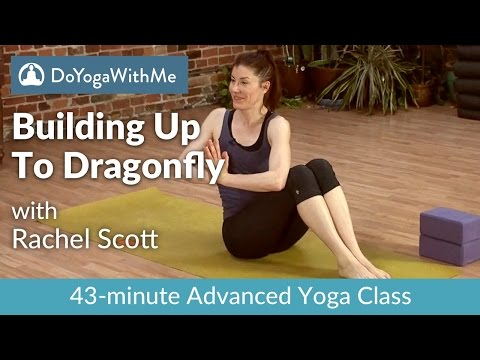 Yoga with Rachel Scott: Building Up To Dragonfly