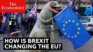 How Brexit is changing the EU | The Economist