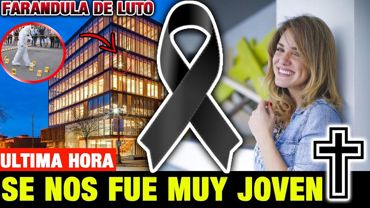 ➕¡ULTIMA HORA ! HACE UNAS HORAS ! Entretenimiento de LUTO! Descanse en Paz Noticias de Hoy! LUTO HOY
