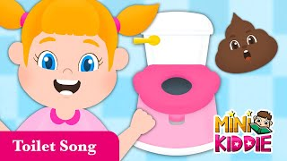 Toilet Song | Potty Training Song for Toddlers | Kids Songs | Mini Kiddie