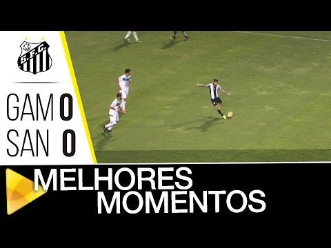 Gama 0 x 0 Santos | MELHORES MOMENTOS | Copa do Brasil (20/07/16)