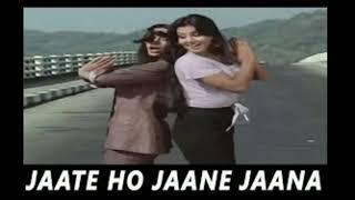 Old Song Jaate Ho Jaane Jaana (Parvarish1977)